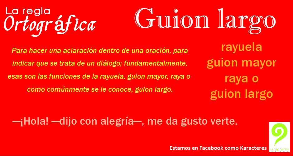guion largo guion mayor: